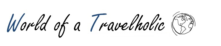 World of a travelholic
